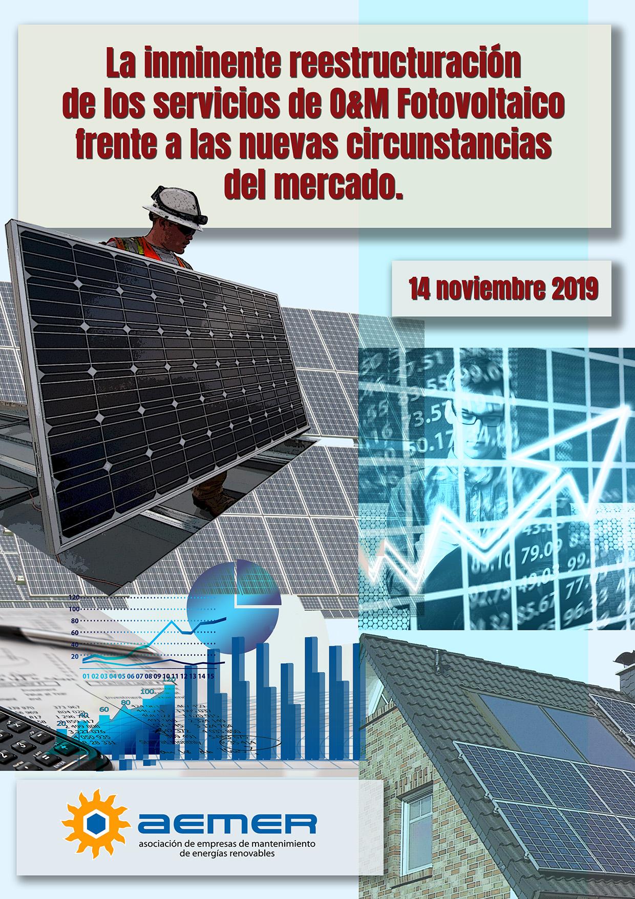 La inminente reestructuración de los servicios de O&M Fotovoltaico frente a las nuevas circunstancias del mercado